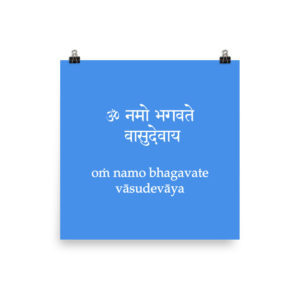 poster with Vishnu mantra Om Namo Bhagavate Vasudevaya in sanskrit and transliteration with latin characters
