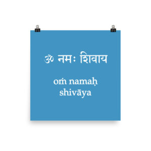 poster with Shiva mantra Om Namaha Shivaya in sanskrit and transliteration with latin characters