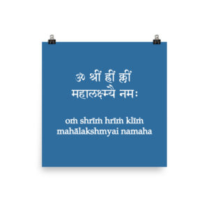 poster with Lakshmi mantra Om Shrim Hrim Klim Mahalakshmyai Nahama in sanskrit and transliteration with latin characters